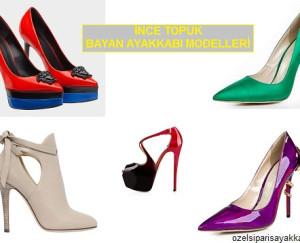 İnce Topuk Bayan Ayakkabı Modelleri