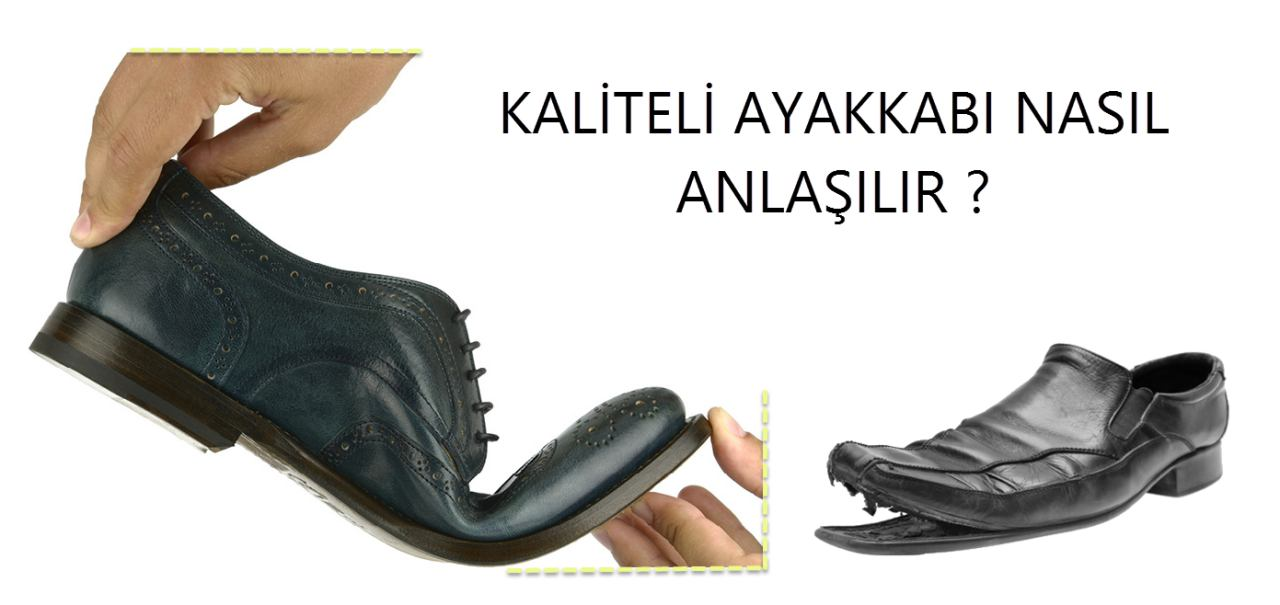 Kaliteli Ayakkabı Nasıl Anlaşılır?