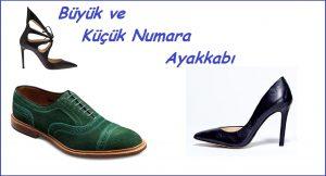 Büyük Ve Küçük Numara Ayakkabı