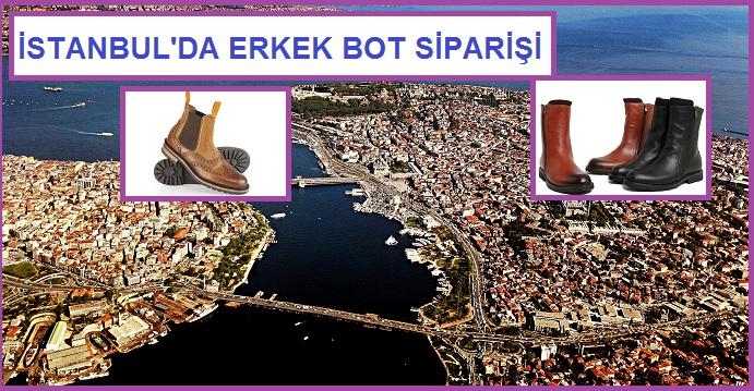 İstanbul'da Erkek Bot İmalatı ve Siparişi