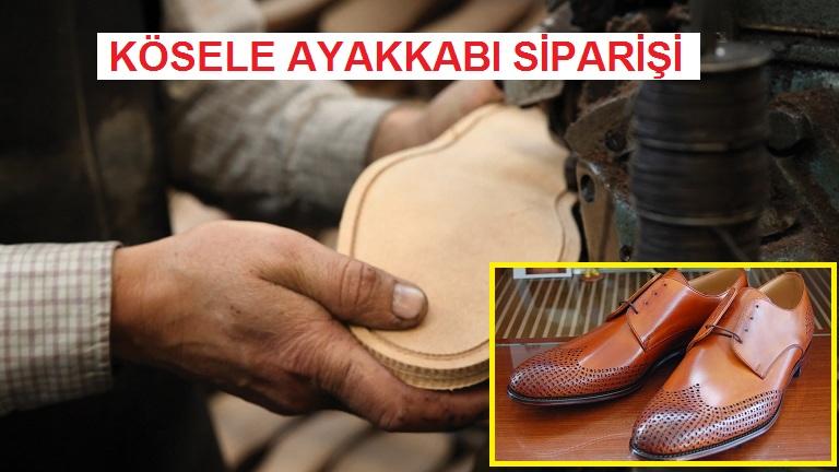İstanbul'da Kösele Ayakkabı Siparişi Verilen Firma ve Yerler – Asil Kundura