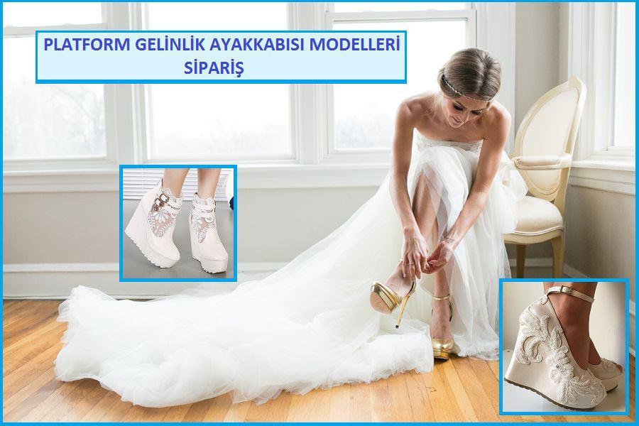 Platformlu Gelin Ayakkabısı Modelleri & Sipariş