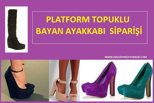 Platform Topuklu Bayan Ayakkabı Siparişi