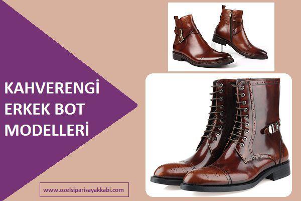 Kahverengi Erkek Bot Modelleri / Ayakkabı Siparişi