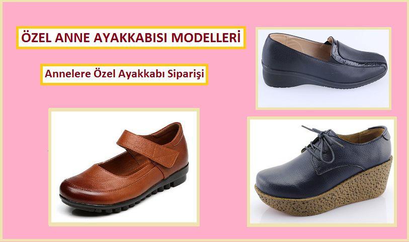 Özel Anne Ayakkabısı Modelleri