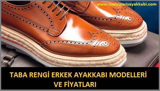 Taba Rengi Erkek Ayakkabı Modelleri Ve Fiyatları