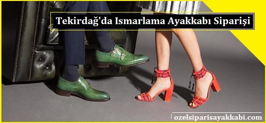 Tekirdağ'a Ismarlama Ayakkabı Siparişi Yapan Yerler