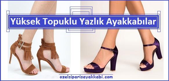 Yüksek Topuklu Yazlık Ayakkabı Modelleri