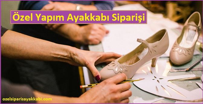 Özel Yapım Ayakkabı Siparişi