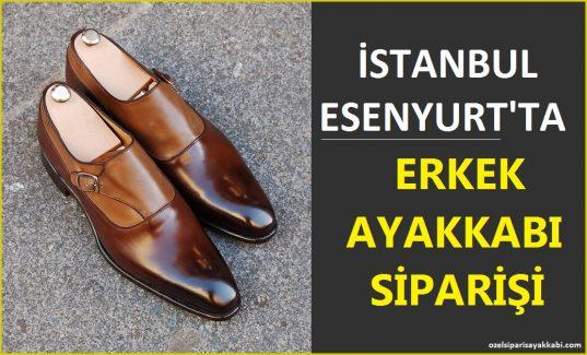 İstanbul Esenyurt'ta Erkek Ayakkabı Siparişi