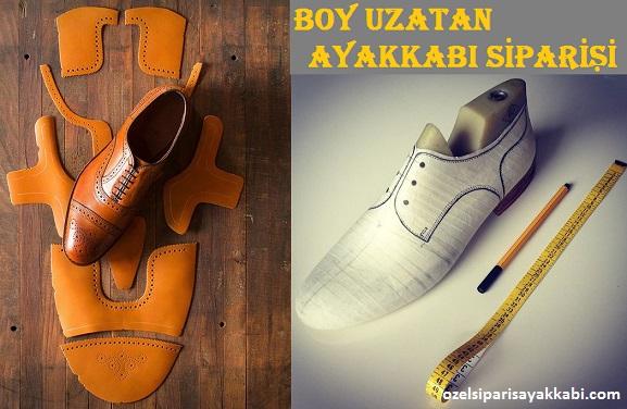 Boy Uzatan Ayakkabı Modelleri - Özel Sipariş