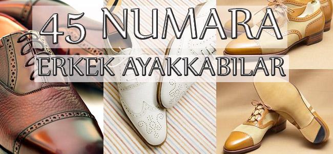 45 Numara Erkek Ayakkabı Modelleri ve Fiyatları