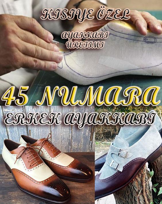 45 Numara Erkek Ayakkabı Modelleri ve Fiyatları - Özel Sipariş