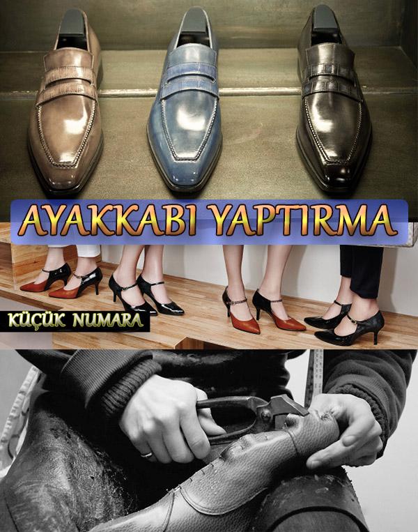 Başakşehir'de Küçük Numara Ayakkabı Yaptırma