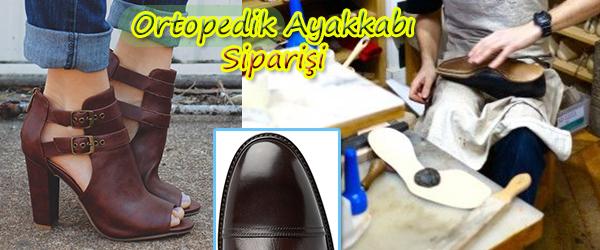 Ayağa Özel Ortopedik Ayakkabı Siparişi