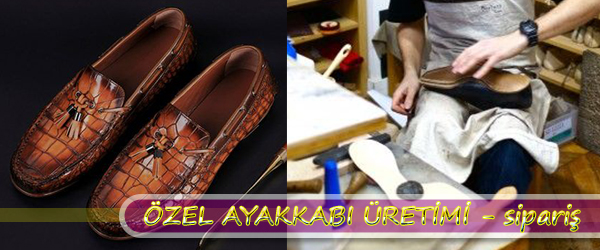 Özel Ayakkabı Yapımı İstanbul