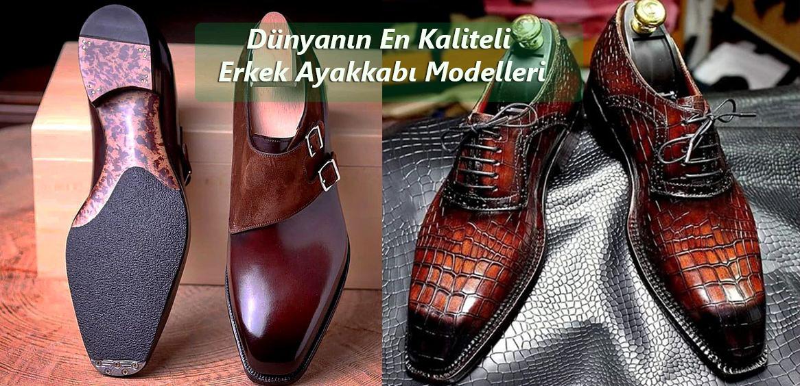 Dünyanın En Kaliteli Erkek Ayakkabı Modelleri
