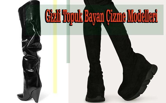 Gizli Topuk Bayan Çizme Modelleri