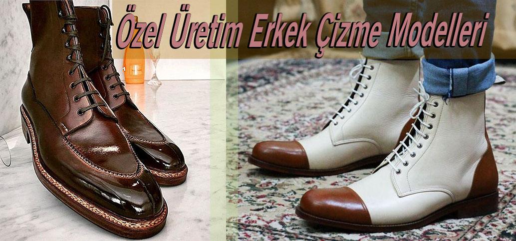 Özel Üretim Erkek Çizme Modelleri