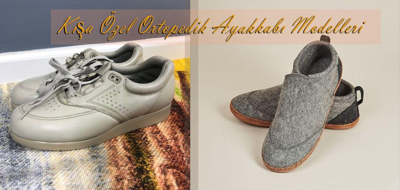 Kışa Özel Ortopedik Ayakkabı Modelleri