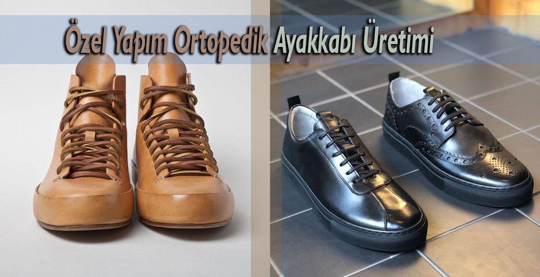 Özel Yapım Ortopedik Ayakkabı Üretimi