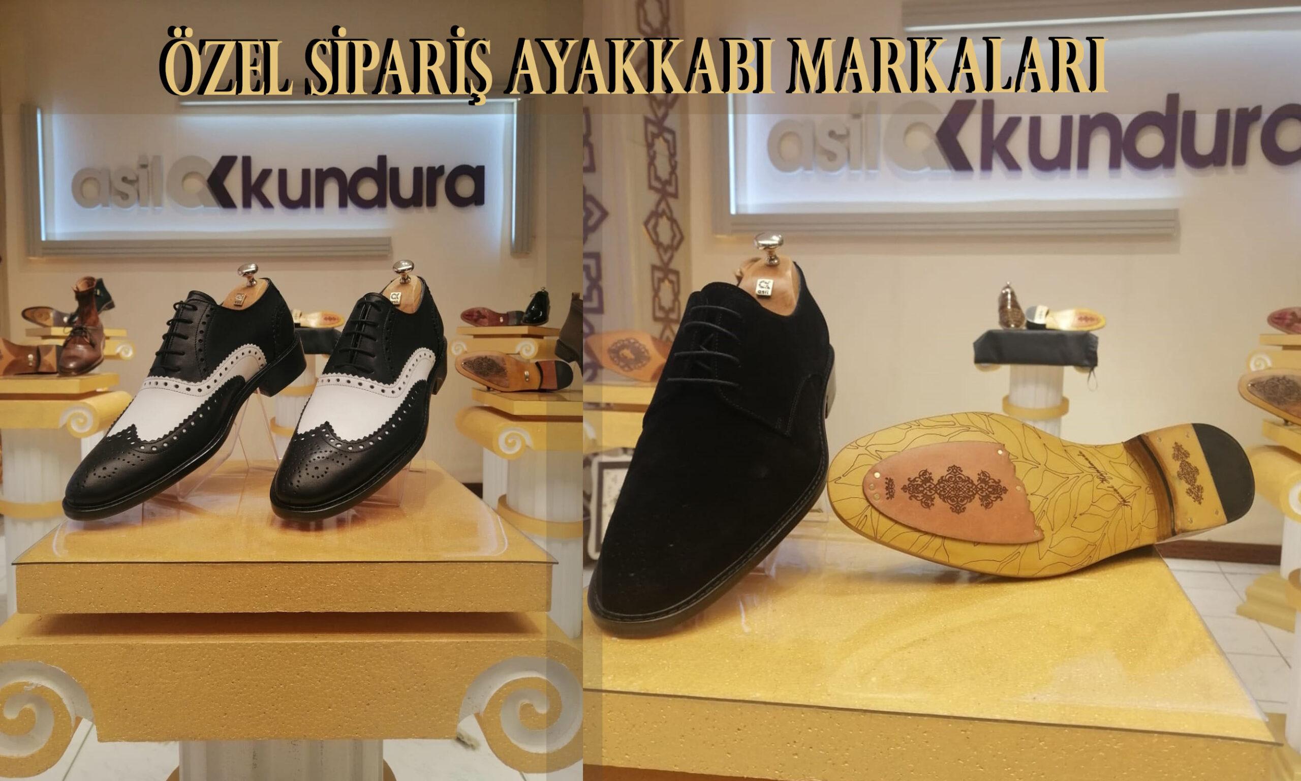 Özel Sipariş Ayakkabı Markaları