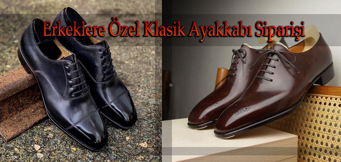 Erkeklere Özel Klasik Ayakkabı Siparişi