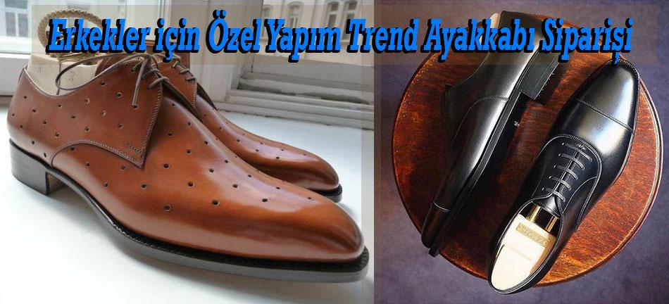 Erkekler için Özel Yapım Trend Ayakkabı Siparişi