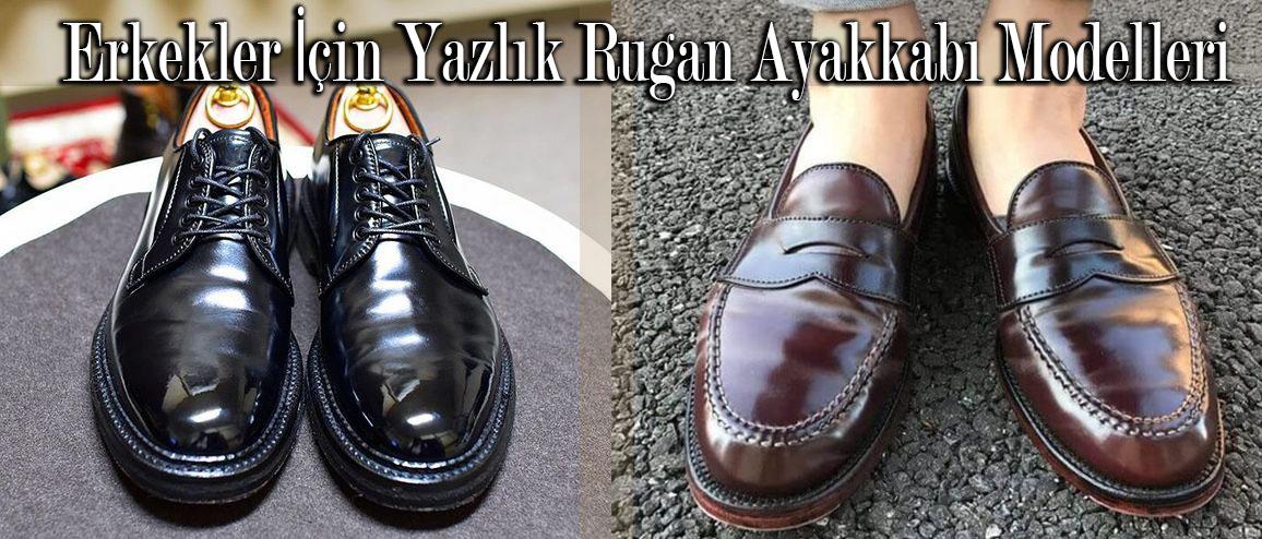 Erkekler İçin Yazlık Rugan Ayakkabı Modelleri