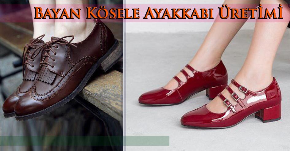 Bayan Kösele Ayakkabı Üretimi