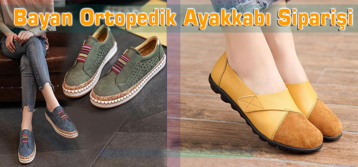 Bayan Ortopedik Ayakkabı Siparişi