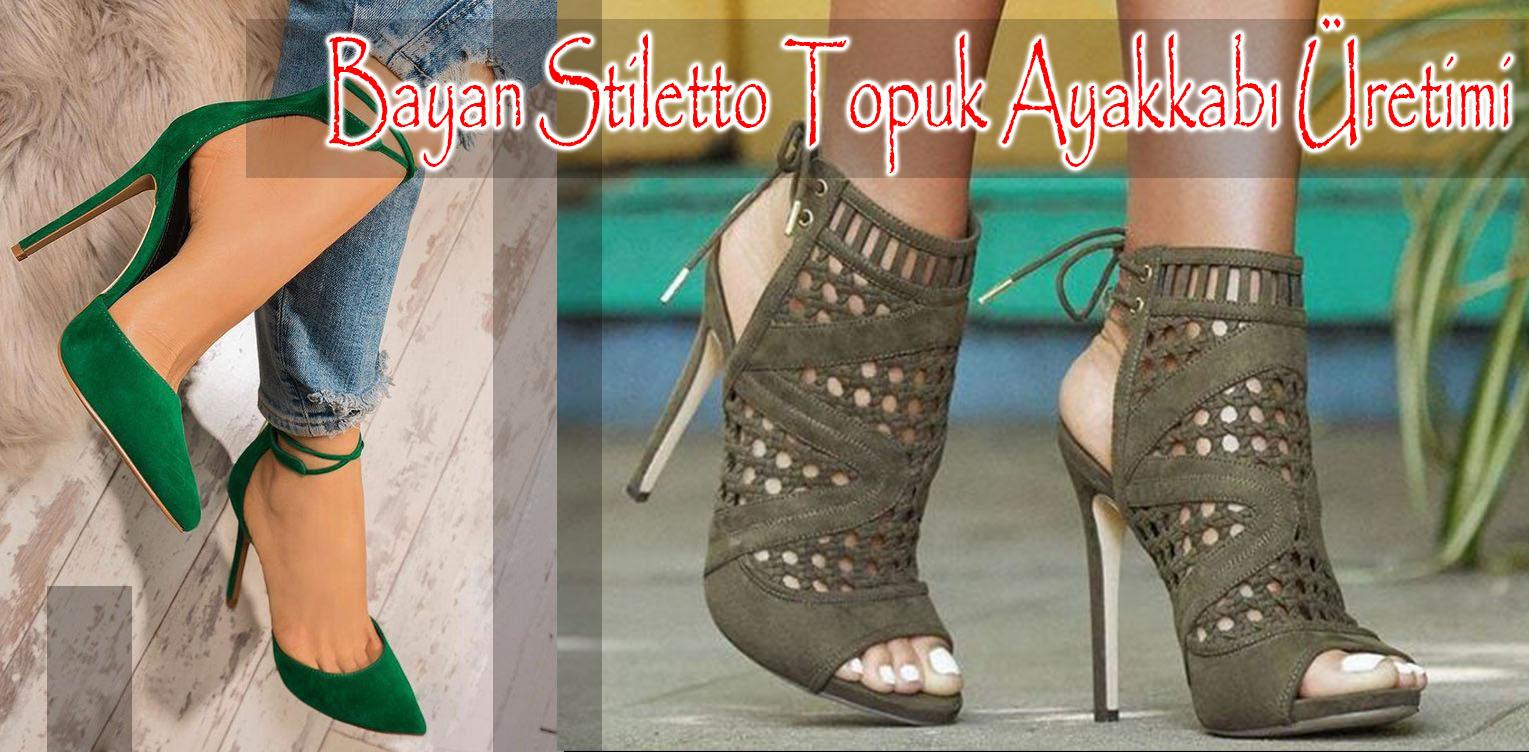 Bayan Stiletto Topuk Ayakkabı Üretimi