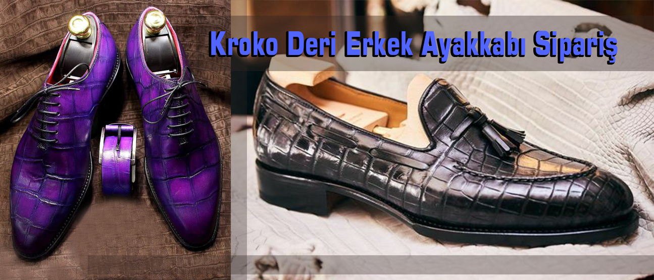 Kroko Deri Erkek Ayakkabı Sipariş
