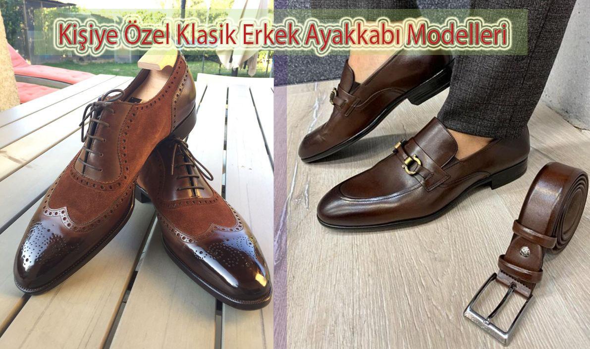 Kişiye Özel Klasik Erkek Ayakkabı Modelleri