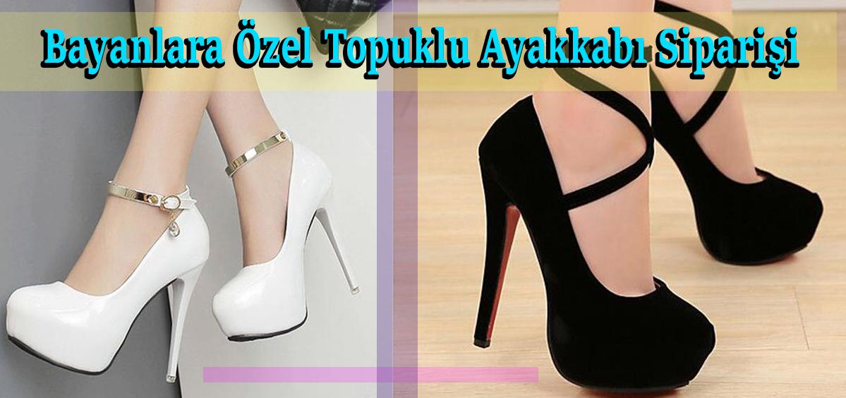 Bayanlara Özel Topuklu Ayakkabı Siparişi